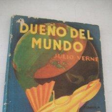 Libros antiguos: DUEÑO DEL MUNDO-JULIO VERNE-S/F.- EDT: DIFUSIÓN-BUENOS AIRES.-TRA DUCCIÓN DE E.D.A.-. Lote 29138961
