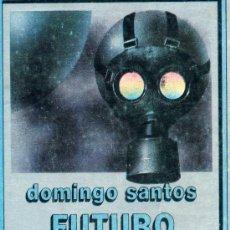 Libros antiguos: FUTURO IMPERFECTO (AUTOR: DOMINGO SANTOS) NEBULAE. EDHASA CIENCIA FICCIÓN. Lote 29584189