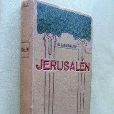 Libros antiguos: JERUSALEN EN DALECARLIA-SELMA LAGERLOF-PREMIO NOBEL LITERATURA- DOMENECH EDITOR BARCELONA-1910.. Lote 30614198