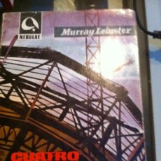 Libros antiguos: CUATRO DEL PLANETA CINCO. MURRY LEINSTER.. Lote 30937011