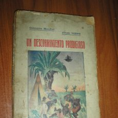 Libros antiguos: JULIO VERNE-UN DESCUBRIMIENTO PRODIGIOSO. Lote 31331535