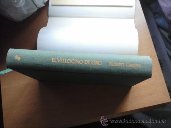 EL VELLOCINO DE ORO EDHASA 1983 ROBERT GRAVES COMO NUEVO (Libros antiguos (hasta 1936), raros y curiosos - Literatura - Narrativa - Ciencia Ficción y Fantasía)