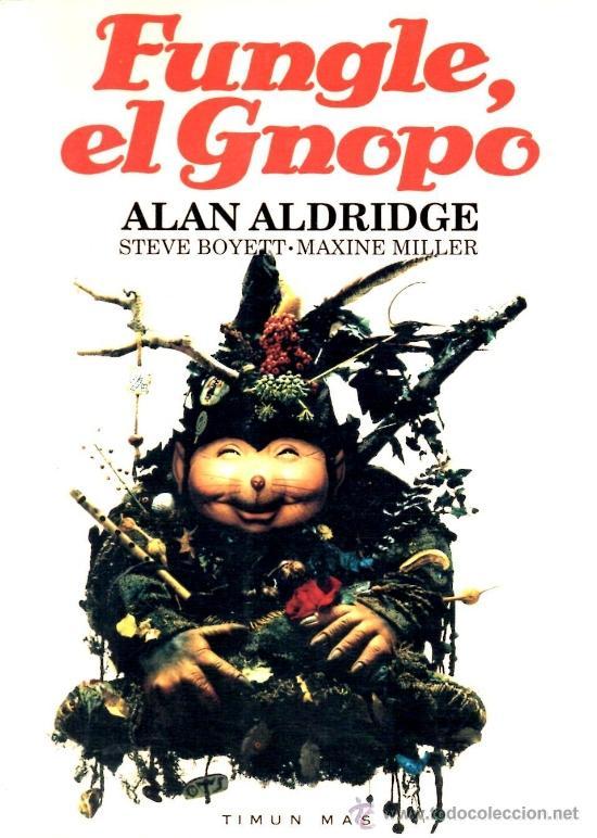 FUNGLE, EL GNOPO (TIMUN MAS) (Libros antiguos (hasta 1936), raros y curiosos - Literatura - Narrativa - Ciencia Ficción y Fantasía)