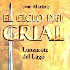 Libros antiguos: EL CICLO DEL GRIAL - LANZAROTE DEL LAGO (MARTINEZ ROCA). Lote 35417460