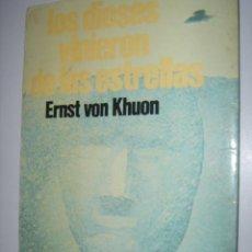 Libros antiguos: LOS DIOSES VINIERON DE LAS ESTRELLAS ERNST VON KHUON. Lote 37730490