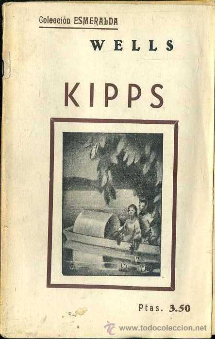 WELLS : KIPPS (ESMERALDA, 1935) (Libros antiguos (hasta 1936), raros y curiosos - Literatura - Narrativa - Ciencia Ficción y Fantasía)