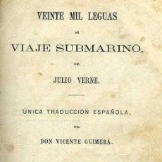 Libros antiguos: JULIO VERNE : 20.000 LEGUAS DE VIAJE SUBMARINO (TOMÁS REY, 1869) PRIMERA EDICIÓN. Lote 38805822