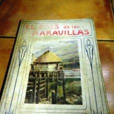 Libros antiguos: EL PAIS DE LAS MARAVILLAS - RAMÓN SOPENA. Lote 39593715