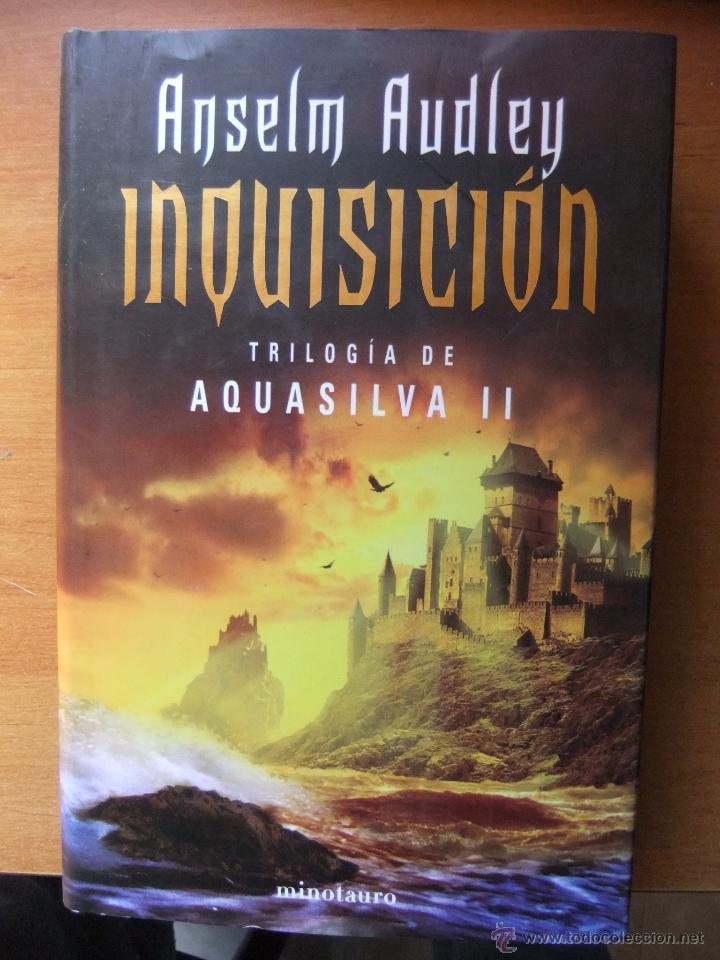 INQUISICION TRILOGIA DE AQUASILVA II (Libros antiguos (hasta 1936), raros y curiosos - Literatura - Narrativa - Ciencia Ficción y Fantasía)