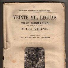 Libros antiguos: JULIO VERNE VEINTE MIL LEGUAS DE VIAJE SUBMARINO 1878 MADRID TARRAGONA. Lote 39900061