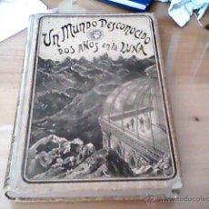 Libros antiguos: UN MUNDO DESCONOCIDO DOS AÑOS EN LA LUNA PIERRE DE SELENES. Lote 43528504