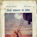 Libros antiguos: JULIO VERNE : CINCO SEMANAS EN GLOBO (BAUZÁ. C. 1920) DE ZANZÍBAR AL PAÍS DE LOS CANÍBALES.. Lote 46024451