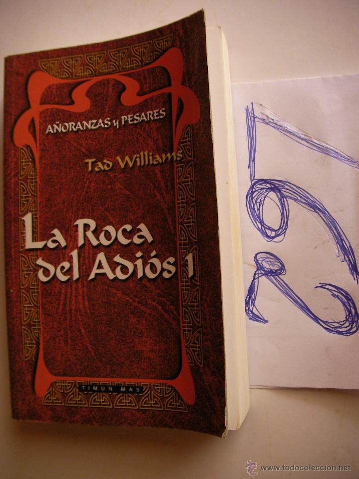 LA ROCA DEL ADIOS 1 - AÑORANZAS Y PESARES - TAD WILLIAMS - ENVIO GRATIS A ESPAÑA (Libros antiguos (hasta 1936), raros y curiosos - Literatura - Narrativa - Ciencia Ficción y Fantasía)