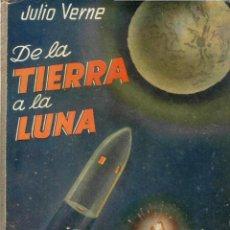 Libros antiguos: NOVELA. DE LA TIERRA A LUNA. POR JULIO VERNE. EDITORIAL SAENZ DE JUBERA. Lote 48453583