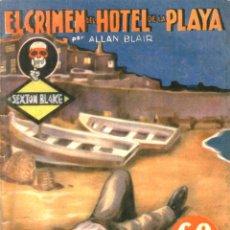 Libros antiguos: LA NOVELA AVENTURA. BIBLIOTECA SEXTON BLAKE. Nº92. EL CRIMEN DEL HOTEL DE LA PLAYA. ALLAN BLAIR.1935. Lote 48520482
