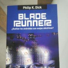 Libros antiguos: CIENCIA FICCION BLADE RUNNER PHILIP K DICK EDHASA . Lote 49490577