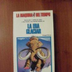 Libros antiguos: LA ERA GLACIAR, LA MAQUINA DEL TIEMPO, TIMUN MAS. Lote 49899751