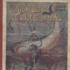 Libros antiguos: JULIO VERNE. VEINTE MIL LEGUAS DE VIAJE SUBMARINO. BARCELONA, S.F. (C. 1910). INFANTIL. Lote 50144535