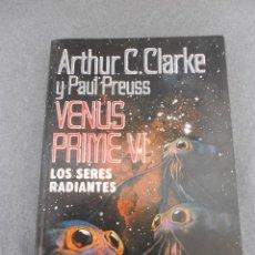 Libros antiguos: VENUS PRIME VI. LOS SERES RADIANTES. Lote 50338093