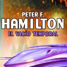 Libros antiguos: EL VACIO TEMPORAL (P. HAMILTON - SOLARIS FICCIÓN 168) - LA FACTORÍA DE IDEAS. Lote 50526372