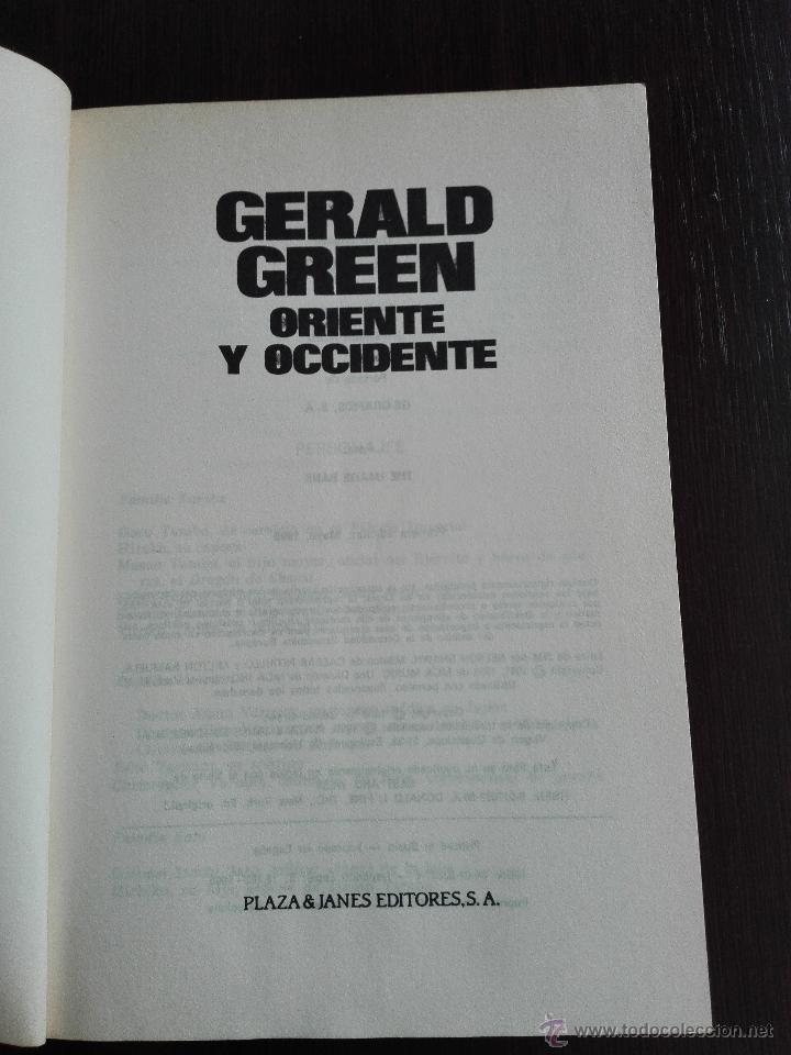 Libros antiguos: ORIENTE Y OCCIDENTE - GERALD GREEN - PLAZA & JANES - BARCELONA - 1990 - - Foto 2 - 51036118