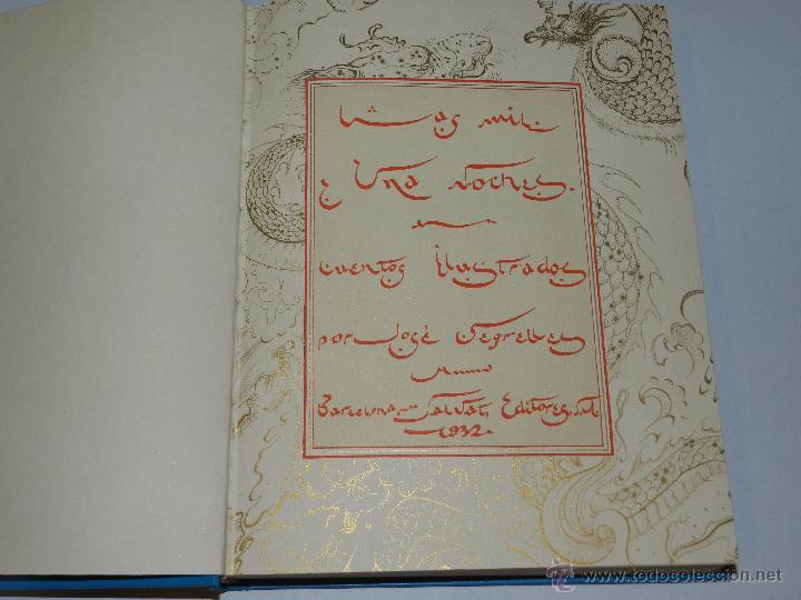 Libros antiguos: (alb 1-5) LIBRO LAS MIL Y UNA NOCHES , ILUSTRADO POR JOSE SEGRELLES 1932, MUY BUEN ESTADO - Foto 4 - 51525497