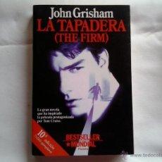 Libros antiguos: LA TAPADERA - JOHN GRISHAM. Lote 51765449