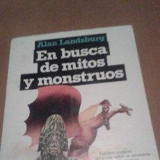 Libros antiguos: EN BUSCA DE MITOS Y MONSTRUOS. Lote 54867930