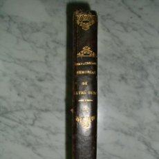 Libros antiguos: MUY ESPECIAL - MEMORIAS DE ULTRATUMBA - VIZCONDE DE CHAUTEBRIAND - 1848 - COLECCIONISTAS. Lote 52027577