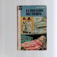 Libros antiguos: LA VIOLACION DEL TIEMPO HANK JANSON EDHASA. Lote 53502510