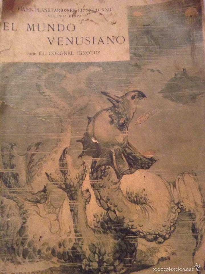 Libros antiguos: El mundo Venusiano por el coronel Ignotus . 1920. Viajes planetarios en el siglo XXII - Foto 2 - 54311216