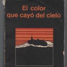 Libros antiguos: EL COLOR QUE CAYÓ DEL CIELO. H.P. LOVECRAFT. MINOTAURO.. Lote 54412798