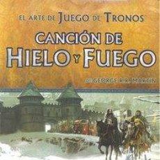 Libros antiguos: ARTE JUEGO DE TRONOS 1 CANCION DE HIELO Y FUEGO. Lote 54655676