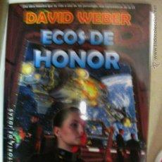 Libros antiguos: ECOS DE HONOR. DAVID WEBER. HONOR HARRINGTON 8. LA FACTORÍA DE IDEAS. NUEVO. Lote 58658103