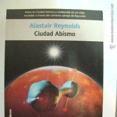Libros antiguos: CIUDAD ABISMO. ALASTAIR REYNOLDS. LA FACTORÍA DE IDEAS. NUEVO. Lote 190649218