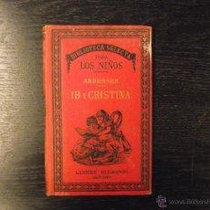 Libros antiguos: IB Y CRISTINA, ANDERSEN, 1885. Lote 54989133
