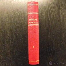 Libros antiguos: LAS NOVELAS DE LA PALMA, SCERBANENCO, BARACCO, BONTA, QUEEN, OPPENHEIM, TURGUENEF, CHERBULIEZ. Lote 55056392