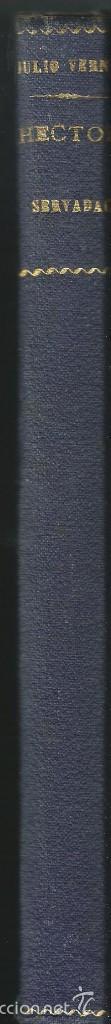 Libros antiguos: HÉCTOR SERVADAC Y MARTIN PAZ . JULIO VERNE. RAMÓN SOPENA, OBRA COMPLETA . BARCELONA 1931. 1ª EDICION - Foto 2 - 55775064