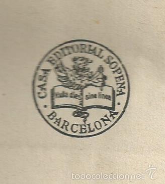 Libros antiguos: HÉCTOR SERVADAC Y MARTIN PAZ . JULIO VERNE. RAMÓN SOPENA, OBRA COMPLETA . BARCELONA 1931. 1ª EDICION - Foto 4 - 55775064