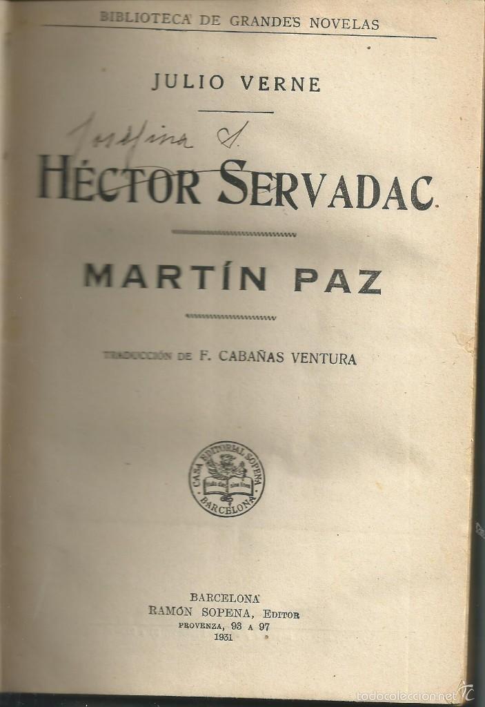 Libros antiguos: HÉCTOR SERVADAC Y MARTIN PAZ . JULIO VERNE. RAMÓN SOPENA, OBRA COMPLETA . BARCELONA 1931. 1ª EDICION - Foto 5 - 55775064