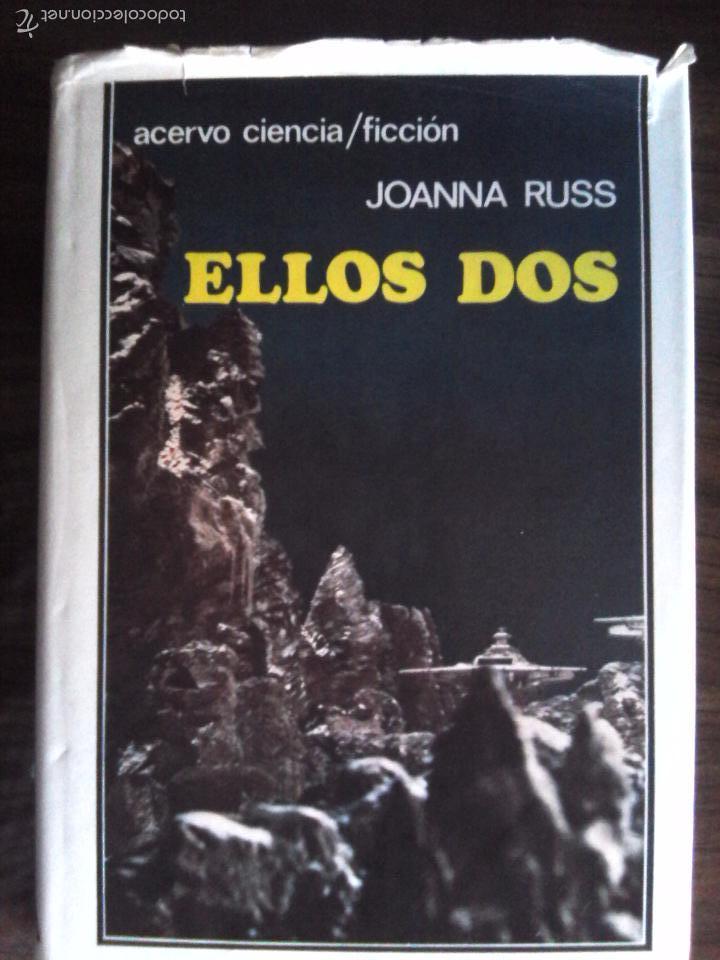 ELLOS DOS DE JOANNA RUSS - TAPA DURA (Libros antiguos (hasta 1936), raros y curiosos - Literatura - Narrativa - Ciencia Ficción y Fantasía)