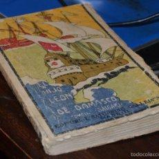 Libros antiguos: EL HIJO DEL LEON DE DAMASCO - TOMO II - E. SALGARI. - ED. SATURNINO CALLEJA MADRID 1924. SANTANDER. Lote 56832234