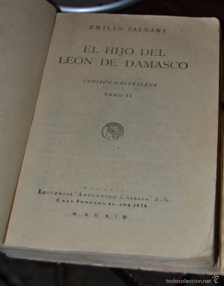 Libros antiguos: El hijo del Leon de Damasco - tomo II - E. Salgari. - Ed. Saturnino Calleja MADRID 1924. SANTANDER - Foto 3 - 56832234