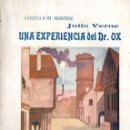 Libros antiguos: JULIO VERNE : UNA EXPERIENCIA DEL DR. OX (BAUZÁ, C. 1930). Lote 57305514