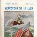 Libros antiguos: JULIO VERNE : ALREDEDOR DE LA LUNA (BAUZÁ, C. 1930). Lote 57305547
