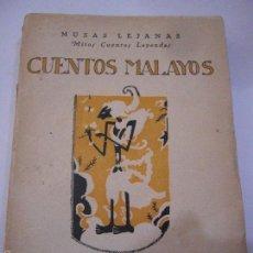 Libros antiguos: CUENTOS MALAYOS. REVISTA DE OCCIDENTE,1926.. Lote 57703551
