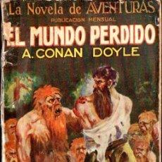 Libros antiguos: A. CONAN DOYLE : EL MUNDO PERDIDO (IBERIA, 1927) ILUSTRADO POR ALCALÁ. Lote 58342659