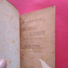 Libros antiguos: CUANDO DESPIERTE EL DURMIENTE HS WELLS EL IMPARCIAL 1905. Lote 59088355