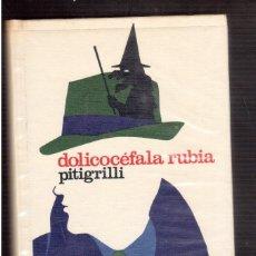 Libros antiguos: DOICOCEFALA RUBIA PITIGRILLI. Lote 59722559