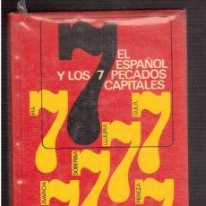Libros antiguos: EL ESPAÑOL Y LOS 7 PECADOS CAPITALES . Lote 59750468